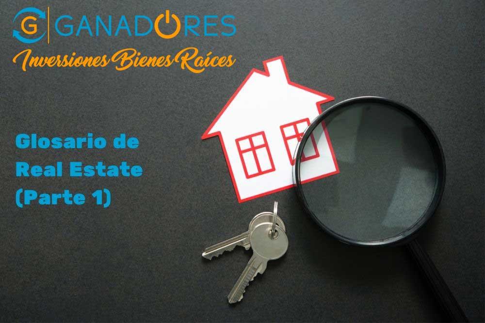 Real Estate: Todo lo que debes saber. Parte I