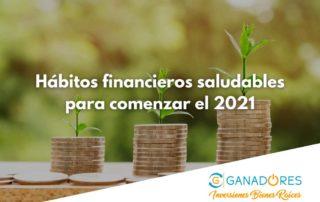 Hábitos financieros saludables para comenzar el 2021