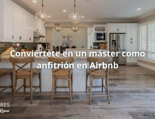 Conviértete en un máster como anfitrión en Airbnb