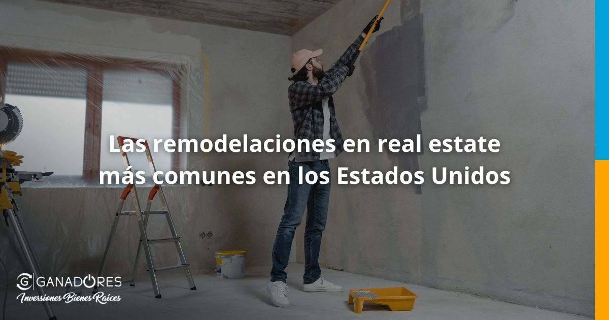 Remodelaciones en Real Estate