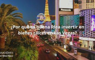 invertir en bienes raíces en Las Vegas