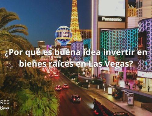¿Por qué es buena idea invertir en bienes raíces en Las Vegas?
